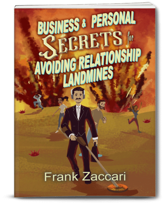Business and Personal Secrets for Avoiding Relationship Landmines